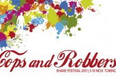 Cops and Robbers al Piemonte Share Festival