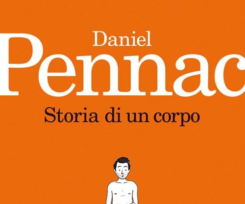 Daniel Pennac - Storia di un corpo