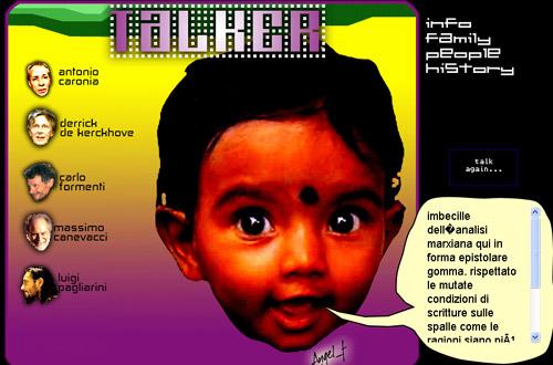Talker_Mind. La scuola digitale Angel_F. Su un metablog, cinque dei suoi professori inviano testi e riflessioni a Angel_F per istruirlo.