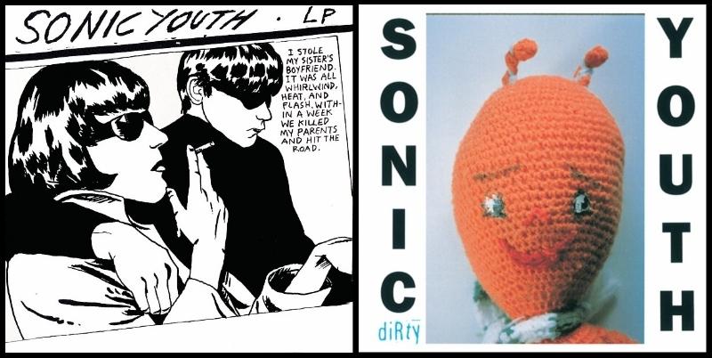 Sonic Youth, Goo (DGC, 1991); Sonic Youth, Dirty (DGC, 1992)