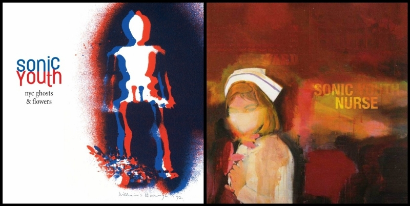 Sonic Youth, NYC Ghosts & Flowers (Geffen, 2000); Sonic Youth, Sonic Nurse (Geffen, 2004)