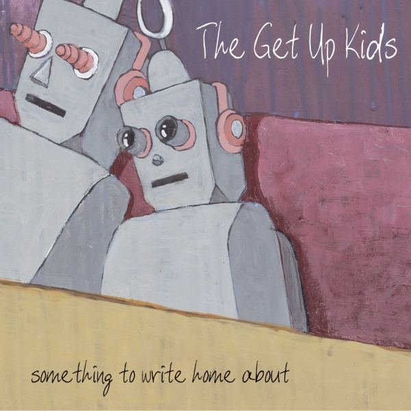 The Get Up Kids, Something to Write Home About (Vagrant, 1999)