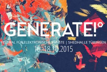 Ecco come partecipare a Generate! Festival di Arte Elettronica alla Shedhalle Tübingen
