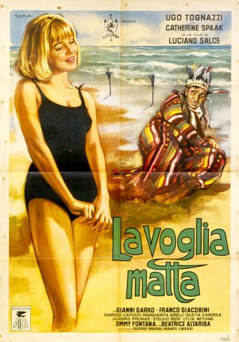 La voglia matta (di Luciano Salce, 1962), manifesto del film di Marcello Colizzi (archivio Marcello Baroni)