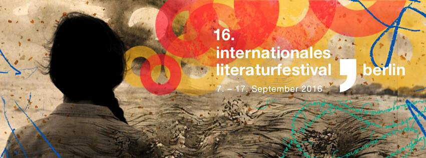 Internationales Literaturfestival 2016