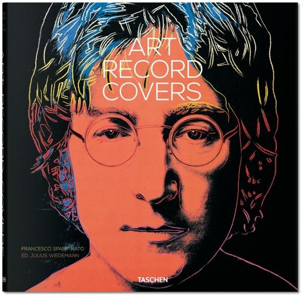 Copertina del libro Art Record Covers di Francesco Spampinato, edito da Taschen, 2017