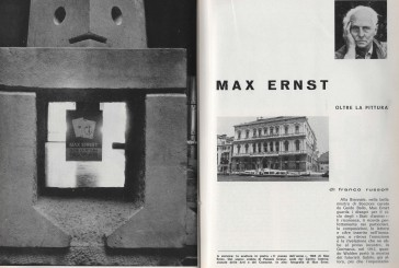 Reperti Arteologici #11 – Su D'ARS nel 1966: Max Ernst a Palazzo Grassi